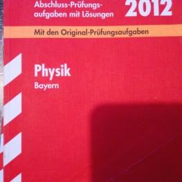 Abschluss-Prüfungsaufgaben Physik